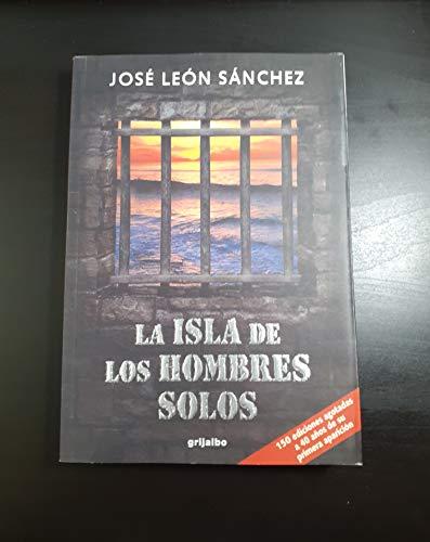 9789700514444: La isla de los hombres solos