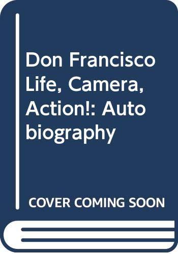 9789700514529: Don Francisco Life, Camera, Action!: Autobiography