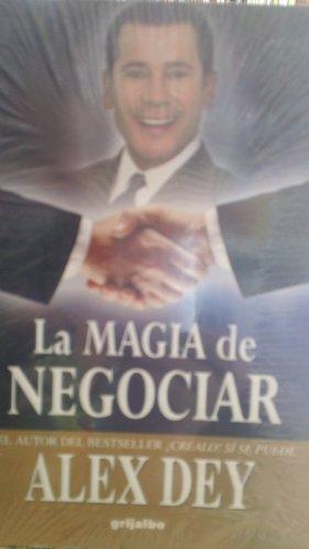 9789700515120: La Magia De Negociar (Spanish Edition)