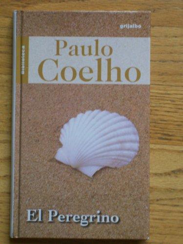 9789700515670: El peregrino (Spanish Edition)