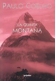 9789700515700: La quinta montana (Spanish Edition)