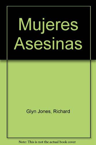 9789700516431: Mujeres Asesinas (Spanish Edition)