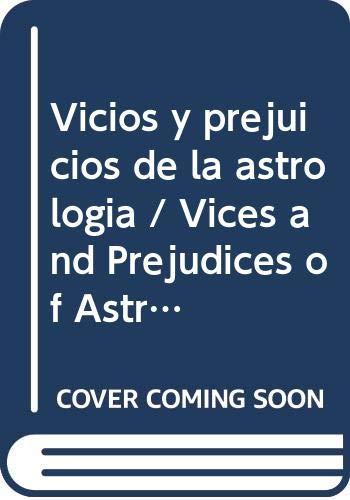 Vicios y prejuicios de la astrologia /: Lesur, Luis