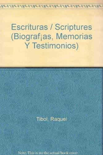 9789700516950: Escrituras / Scriptures (Biografías, Memorias Y Testimonios) (Spanish Edition)