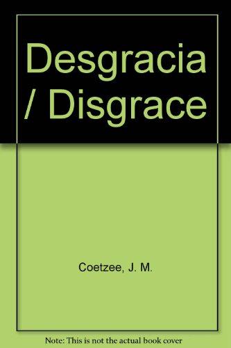 9789700516967: Desgracia / Disgrace (Spanish Edition)