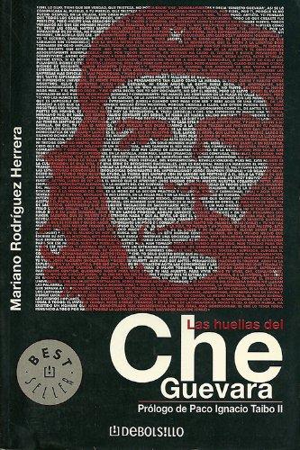 9789700517506: La Huellas Del Che Guevara: Nesto. (Bestseller) (Spanish Edition)