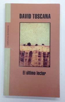9789700518220: Ultimo lector, el (Literatura Mondadori)
