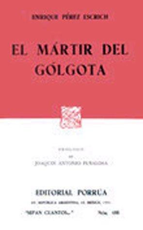 9789700701875: MARTIR DEL GOLGOTA, EL (SC188)