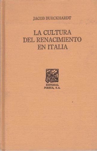 CULTURA DEL RENACIMIENTO EN ITALIA, LA (SC441) (9789700704395) by BURCKHARDT, JACOB