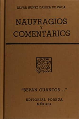 9789700705743: NAUFRAGIOS Y COMENTARIOS (SC576)