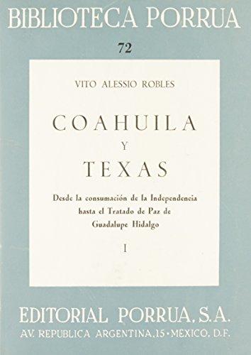 9789700707068: COAHUILA Y TEXAS 1-2 (PH-72/73)