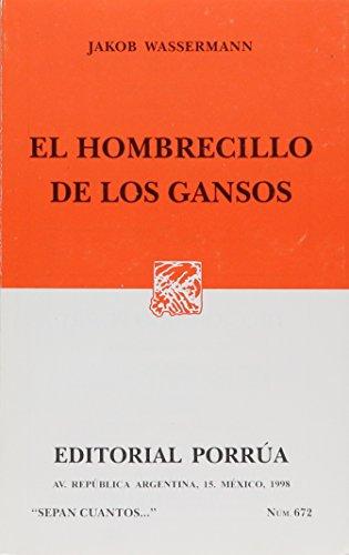 9789700709338: HOMBRECILLO DE LOS GANSOS, EL (SC672)
