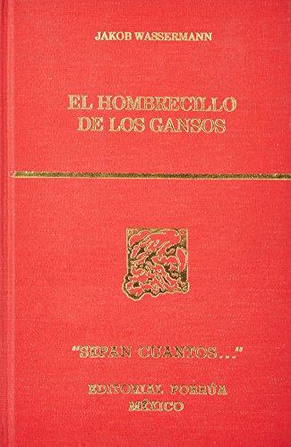 9789700709345: HOMBRECILLO DE LOS GANSOS, EL (SC672)