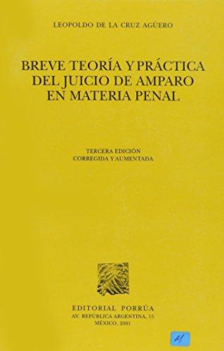 Breve teoria y practica del juicio de: Cruz Aguero, Leopoldo