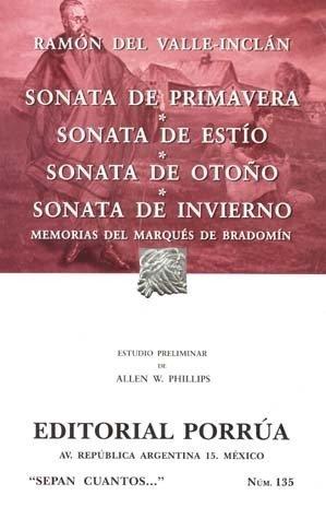 Sonata de primavera. Sonata de estio. Sonata: Ramon del Valle