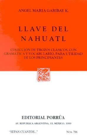 9789700716329: LLAVE DEL NAHUATL