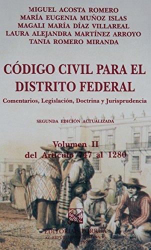 CODIGO CIVIL PARA EL DISTRITO FEDERAL 2: ACOSTA ROMERO, MIGUEL