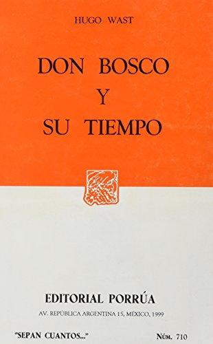 9789700718064: DON BOSCO Y SU TIEMPO (SC710)