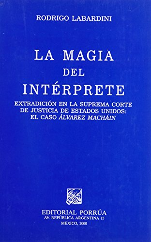 9789700718224: MAGIA DEL INTERPRETE, LA