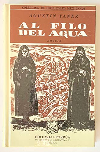 9789700718644: Al filo del agua (Spanish Edition)