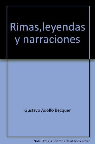 9789700719818: Rimas,leyendas y narraciones (Spanish Edition)