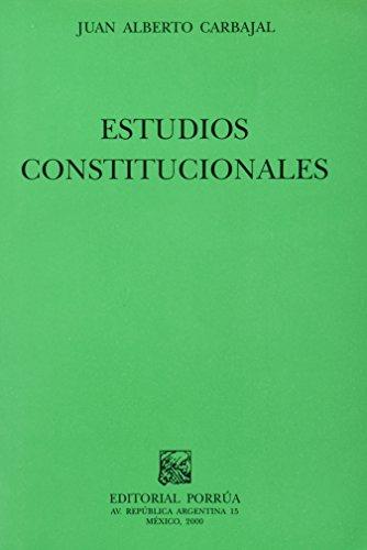 ESTUDIOS CONSTITUCIONALES: CARBAJAL, JUAN ALBERTO