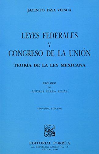 9789700724829: LEYES FEDERALES Y CONGRESO DE LA UNION