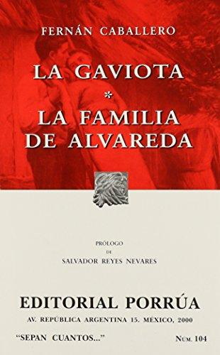 9789700725888: La gaviota. La familia de Alvareda