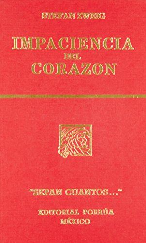 9789700725925: IMPACIENCIA DEL CORAZON (SC589)