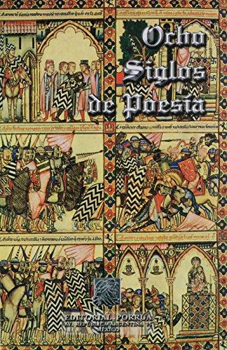 9789700729855: OCHO SIGLOS DE POESIA EN LENGUA CASTELLANA (EDC ESPECIAL)