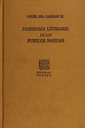 PANORAMA LITERARIO DE LOS PUEBLOS NAHUAS (SC022): GARIBAY KINTANA, ANGEL