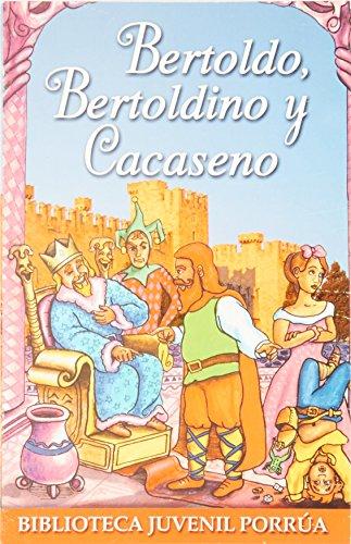 BERTOLDO BERTOLDINO Y CACASENO (JP0054): BAEZA, JOSE