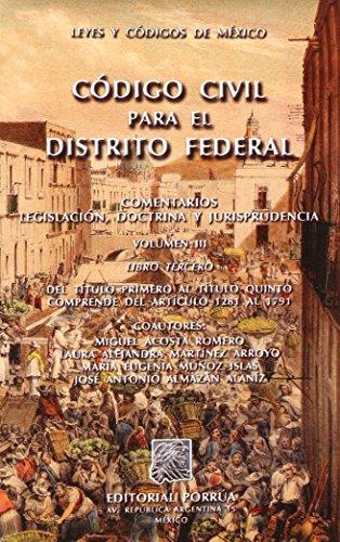 CODIGO CIVIL PARA EL DISTRITO FEDERAL 3: ACOSTA ROMERO, MIGUEL