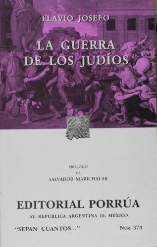 La Guerra De Los Judios (Coleccion Sepan: Josefo, Flavio