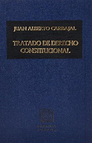 TRATADO DE DERECHO CONSTITUCIONAL: CARBAJAL, JUAN ALBERTO