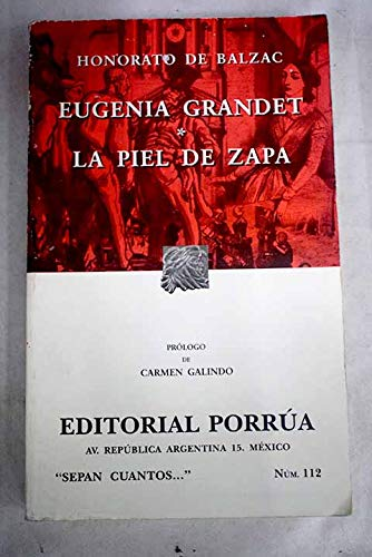 9789700737768: EUGENIA GRANDET/ PIEL DE ZAPA (SEPAN CUANTOS #112)