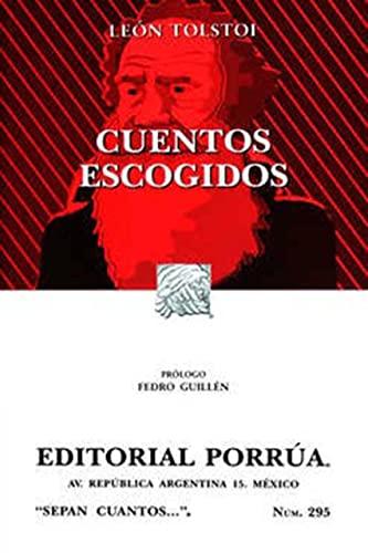 9789700737812: Cuentos escogidos (Sepan Cuantos # 295) (Spanish Edition)