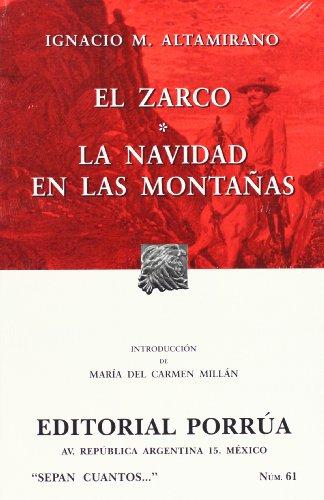 El Zarco. Navidad en las montanas (Spanish: Ignacio Manuel Altamirano