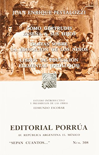 Cà mo Gertrudis enseña a sus hijos: Juan Enrique Pestalozzi