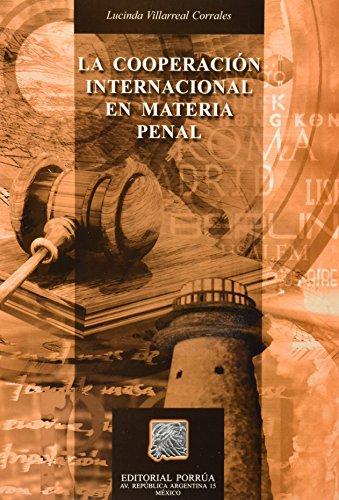 9789700743295: COOPERACION INTERNACIONAL EN MATERIA PENAL