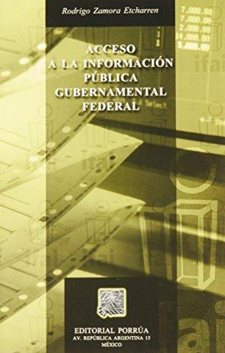 9789700744360: ACCESO A LA INFORMACION PUBLICA GUBERNAMENTAL FEDERAL