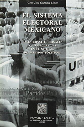 SISTEMA ELECTORAL MEXICANO.: GONZALEZ, G.