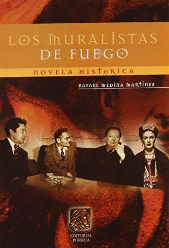 9789700747521: Los Muralistas De Fuego (Spanish Edition)