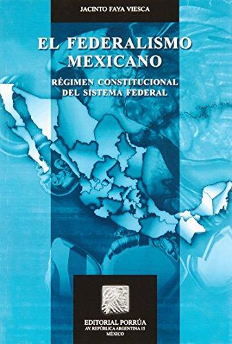 9789700748405: FEDERALISMO MEXICANO, EL