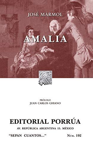 Amalia (Coleccion Sepan Cuantos # 192) (Spanish: Jose Marmol