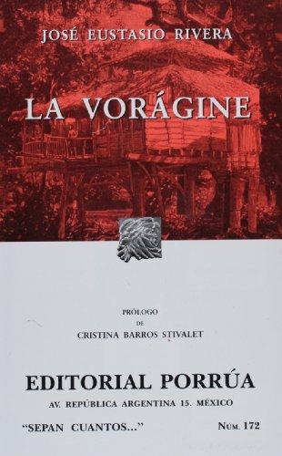 9789700750293: La voragine (Sepan Cuantos) (Spanish Edition)