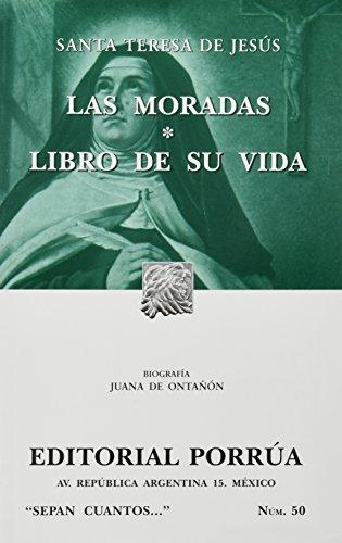 Las Moradas y El Libro de su: Santa Teresa de