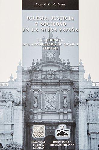 IGLESIA JUSTICIA Y SOCIEDAD EN LA NUEVA: TRASLOSHEROS, JORGE E.