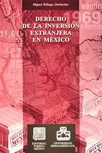 9789700751290: DERECHO DE LA INVERSION EXTRANJERA EN MEXICO