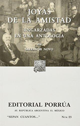 JOYAS DE LA AMISTAD ENGARZADAS EN UNA: NOVO, SALVADOR